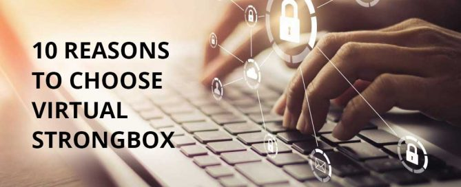 10 reasons to choose Virtual StrongBox
